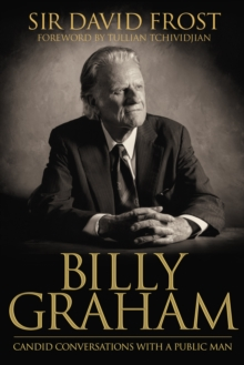 Billy Graham : Candid Conversations with a Public Man, EPUB eBook