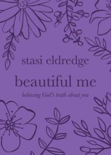 Beautiful Me : Believing God's Truth about You, Paperback Book