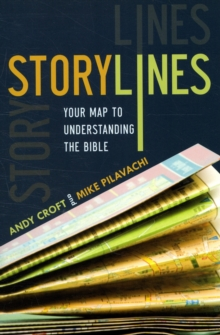Storylines : Your Map to Understanding the Bible, Paperback / softback Book