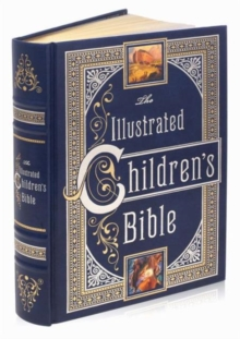 Illustrated Children's Bible (Barnes & Noble Collectible Classics: Omnibus Edition), Leather / fine binding Book