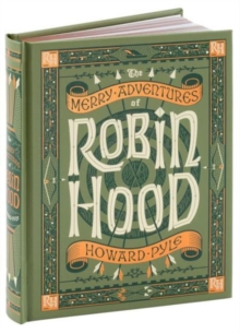 The Merry Adventures of Robin Hood (Barnes & Noble Collectible Classics: Children's Edition), Leather / fine binding Book
