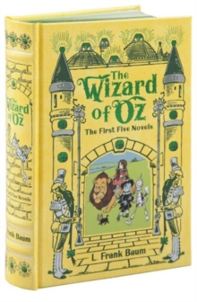 Wizard of Oz (Barnes & Noble Collectible Classics: Omnibus Edition) : The First Five Novels, Leather / fine binding Book