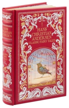 Hans Christian Andersen (Barnes & Noble Omnibus Leatherbound Classics) : Classic Fairy Tales, Hardback Book