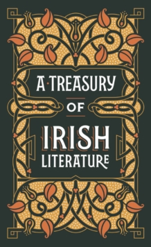 A Treasury of Irish Literature (Barnes & Noble Omnibus Leatherbound Classics), Leather / fine binding Book