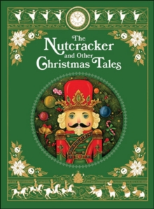 The Nutcracker and Other Christmas Tales, Hardback Book
