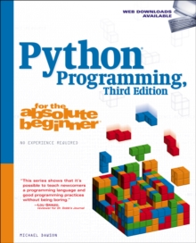 Python Programming for the Absolute Beginner, Third Edition, Paperback Book