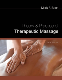 Theory and Practice of Therapeutic Massage, Paperback / softback Book