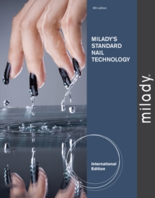 Milady's Standard Nail Technology, International Edition, Paperback Book