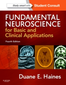 Fundamental Neuroscience for Basic and Clinical Applications : with STUDENT CONSULT Online Access, Hardback Book