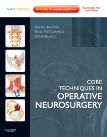 Core Techniques in Operative Neurosurgery : Expert Consult - Online and Print, Hardback Book