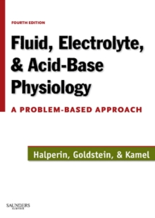 Fluid, Electrolyte and Acid-Base Physiology E-Book : A Problem-Based Approach, EPUB eBook