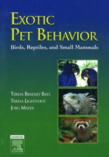 Exotic Pet Behavior E-Book : Birds, Reptiles, and Small Mammals, EPUB eBook