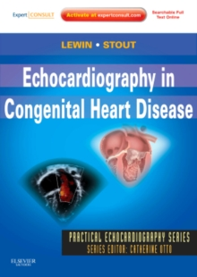 Echocardiography in Congenital Heart Disease : Expert Consult: Online and Print, Hardback Book