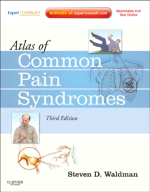 Atlas of Common Pain Syndromes : Expert Consult - Online and Print, Hardback Book
