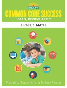Barron's Common Core Success Grade 1 Math Workbook, Paperback Book