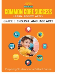 Barron's Common Core Success Grade 3 ELA Workbook, Paperback Book