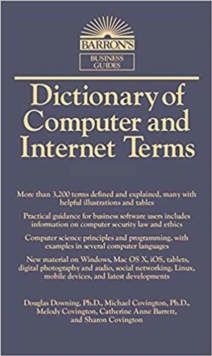 Dictionary of Computer and Internet Terms, Paperback Book
