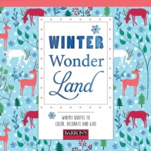 Winter Wonderland : Wintry Quotes to Color, Decorate and Give, Paperback Book