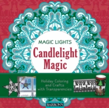 Candlelight Magic : Holiday Coloring and Crafts with Transparencies, Paperback Book