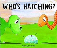 Who's Hatching?, Board book Book