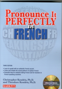 Pronounce it Perfectly in French, Paperback / softback Book