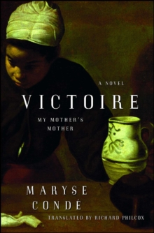 Victoire : My Mother's Mother, EPUB eBook