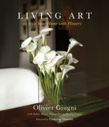 Living Art : Style Your Home with Flowers, EPUB eBook