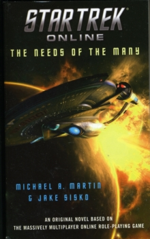 Star Trek Online: The Needs of the Many, Paperback / softback Book