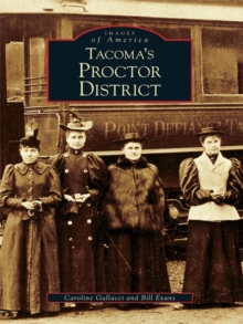 Tacoma's Proctor District, EPUB eBook