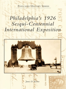 Philadelphia's 1926 Sesqui-Centennial International Exposition, EPUB eBook