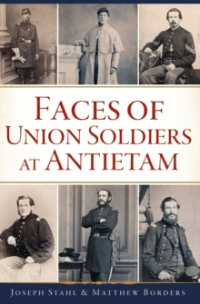 Faces of Union Soldiers at Antietam, EPUB eBook