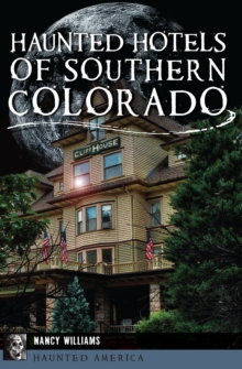 Haunted Hotels of Southern Colorado, EPUB eBook