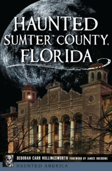 Haunted Sumter County, Florida, EPUB eBook