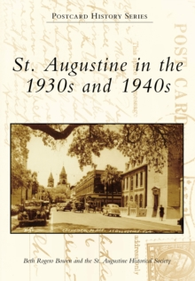 St. Augustine in the 1930s and 1940s, EPUB eBook