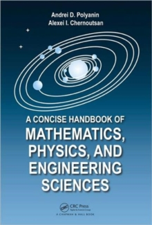 A Concise Handbook of Mathematics, Physics, and Engineering Sciences, Hardback Book