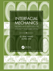 Interfacial Mechanics : Theories and Methods for Contact and Lubrication, Hardback Book