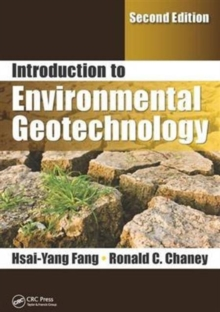 Introduction to Environmental Geotechnology, Second Edition, Hardback Book