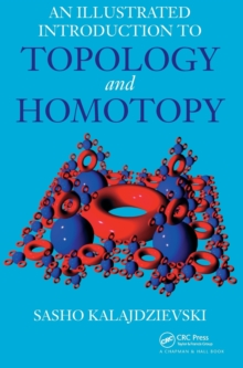 An Illustrated Introduction to Topology and Homotopy, Hardback Book
