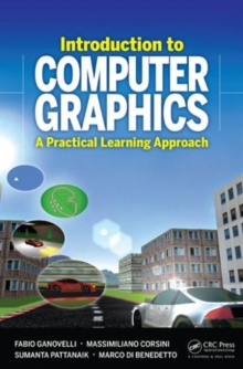 Introduction to Computer Graphics : A Practical Learning Approach, Hardback Book