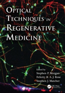 Optical Techniques in Regenerative Medicine, PDF eBook
