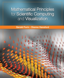 Mathematical Principles for Scientific Computing and Visualization, PDF eBook