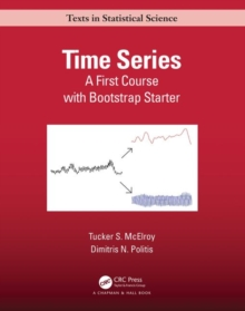 Time Series : A First Course with Bootstrap Starter, Hardback Book