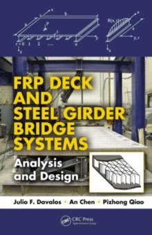 FRP Deck and Steel Girder Bridge Systems : Analysis and Design, PDF eBook