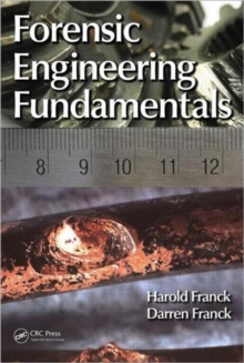 Forensic Engineering Fundamentals, Hardback Book