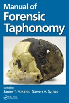 Manual of Forensic Taphonomy, Hardback Book