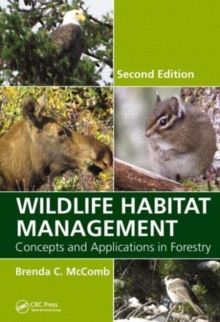 Wildlife Habitat Management : Concepts and Applications in Forestry, Hardback Book