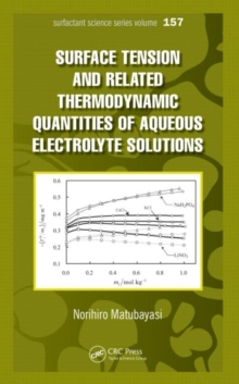 Surface  Tension and Related Thermodynamic Quantities of Aqueous Electrolyte Solutions, Hardback Book