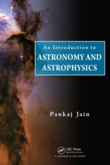 An Introduction to Astronomy and Astrophysics, Hardback Book