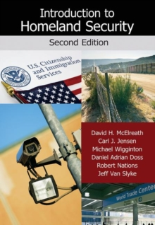 Introduction to Homeland Security, Second Edition, Hardback Book