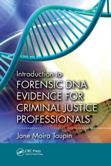 Introduction to Forensic DNA Evidence for Criminal Justice Professionals, Paperback Book